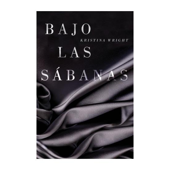 BAJO LAS SABANAS KRISTINA WRIGHT