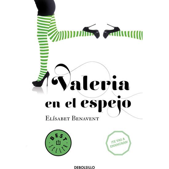 VALERIA EN EL ESPEJO. PARTE 2