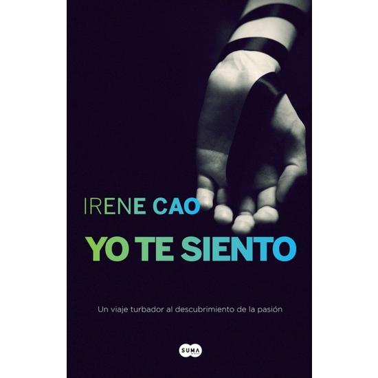 YO TE SIENTO II. TRILOGIA DE LOS SENTINDOS 2