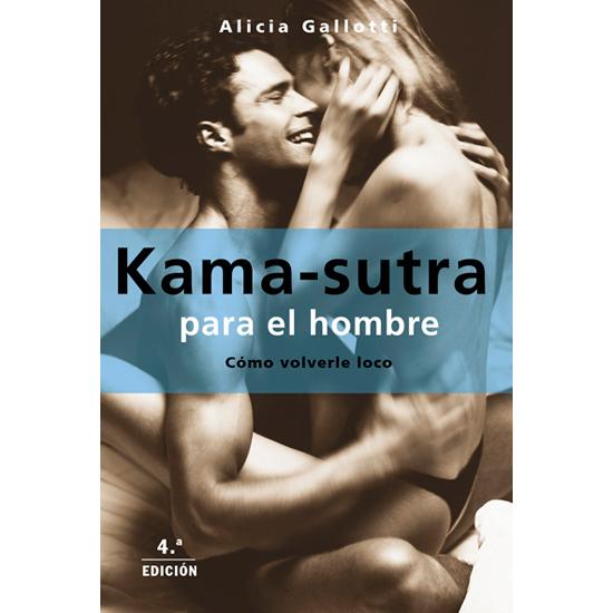 EL KAMA-SUTRA PARA EL HOMBRE
